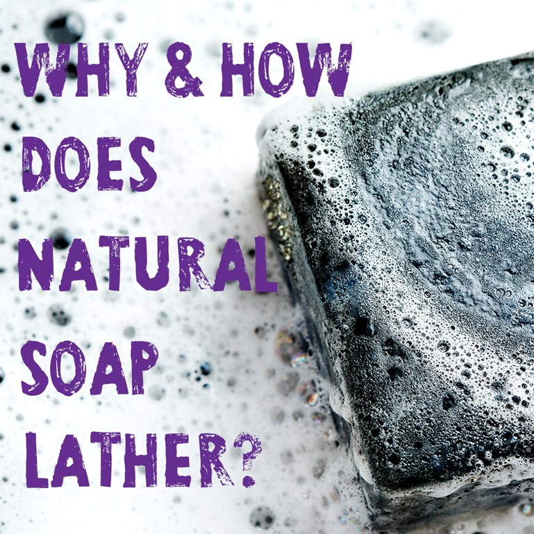 How Does Natural Soap Create Lather?